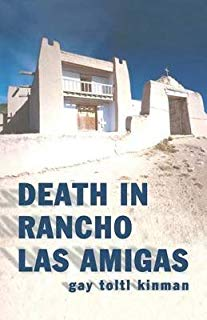 Death in Rancho Las Amigas