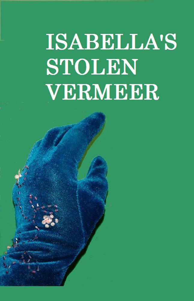 Isabella's Stolen Vermeer