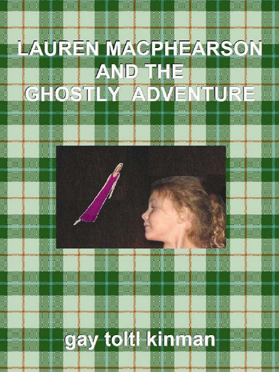Lauren macphearson and the ghostly adventure