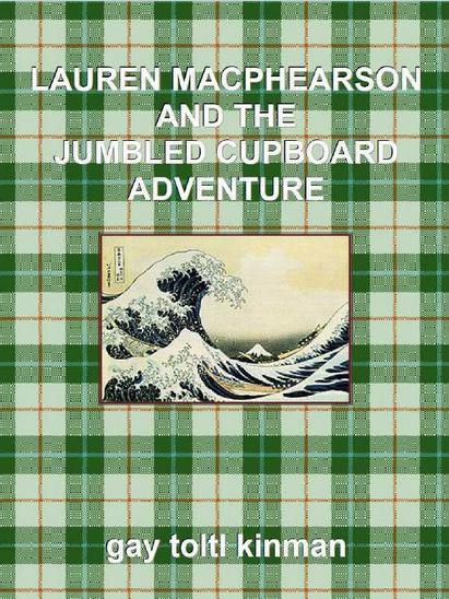 Lauren macphearson and the jumbled cupboard adventure