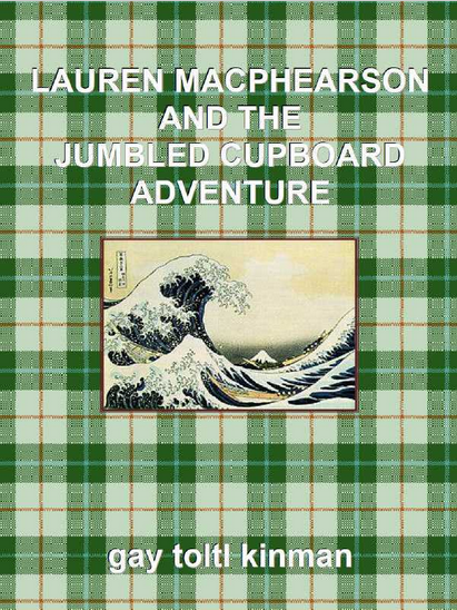 Lauren macphearson and the jumbled cupboard adventure