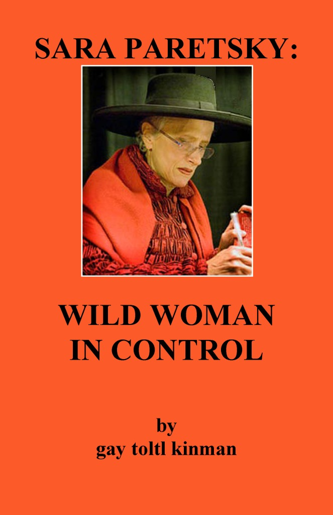 SARA PARETSKY: WILD WOMAN IN CONTROL