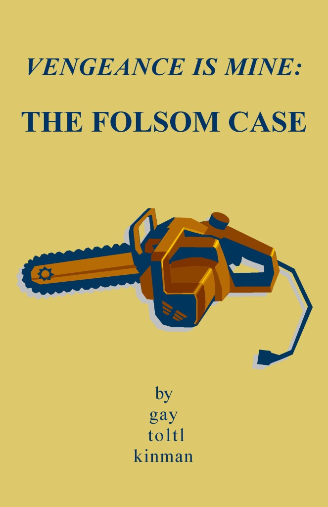 the Folsom case