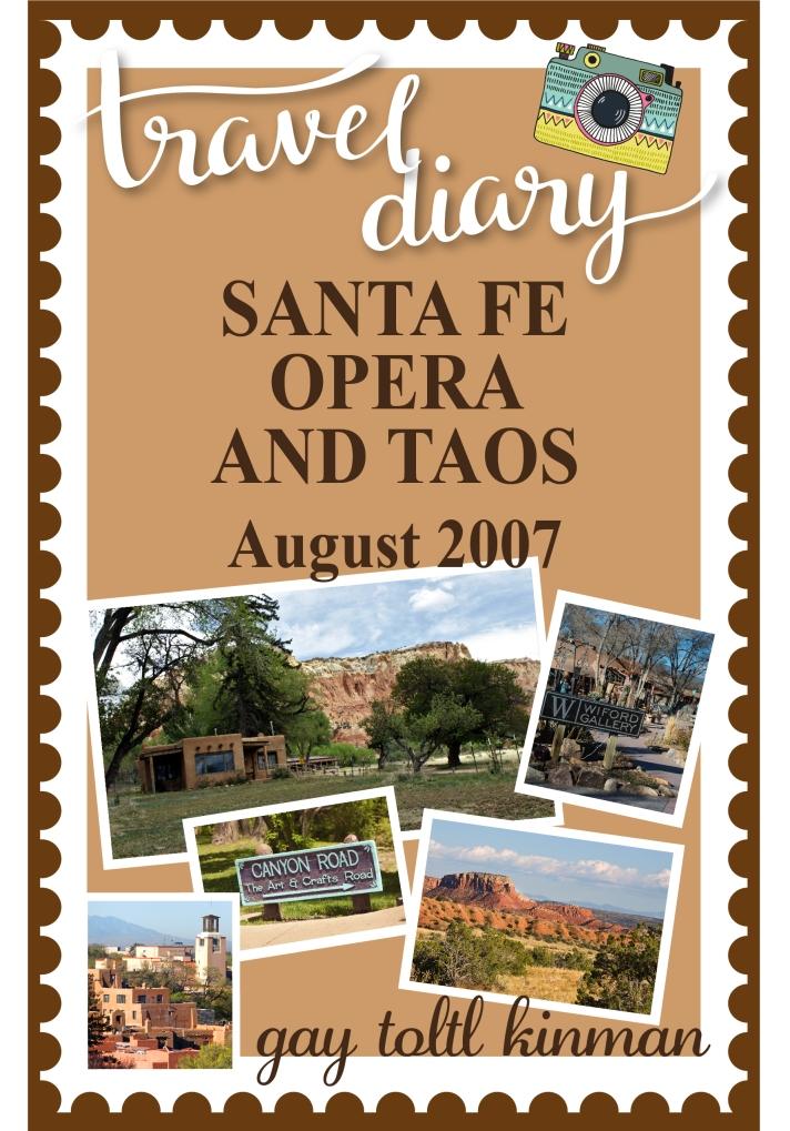 Santa Fe Opera & Taos