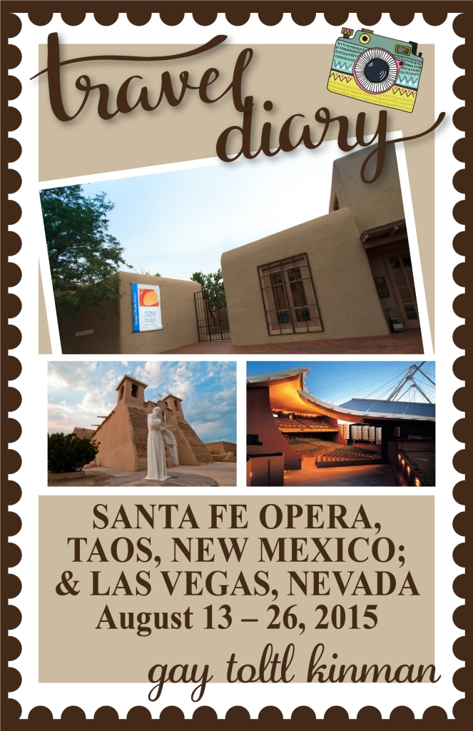 Santa Fe Opera, Taos, New Mexico Opera, LV, Nevada